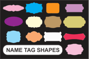 Name Tag Shape – Select a Shape That Blends With Your Brand!
